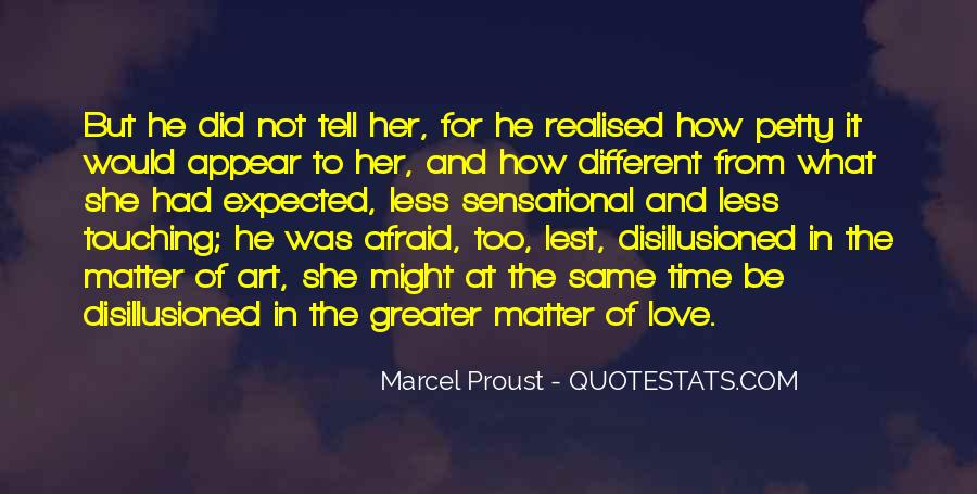 Quotes About Disillusion Of Love #487700