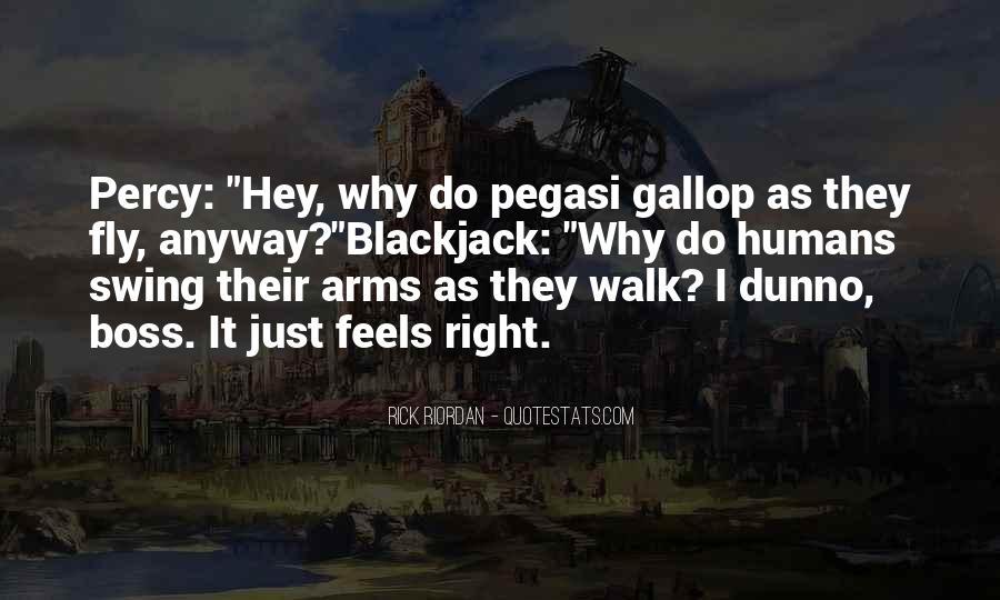 Pegasi Quotes #1554607