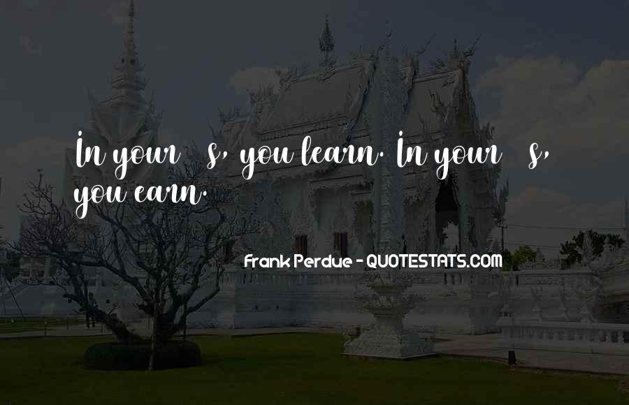 Perdue Quotes #1571011