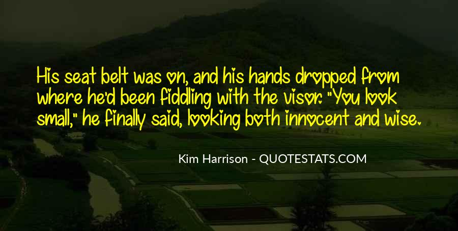 Quotes About Small Hands #471214