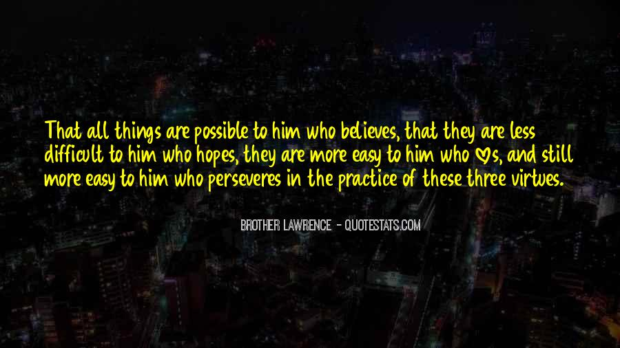 Perseveres Quotes #1791534