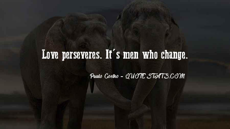 Perseveres Quotes #1868079