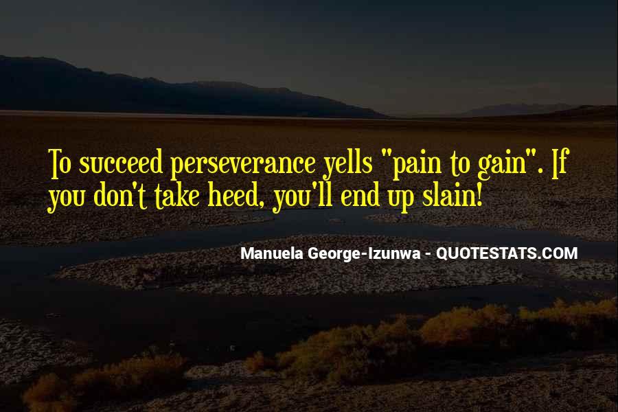 Perseveres Quotes #368262