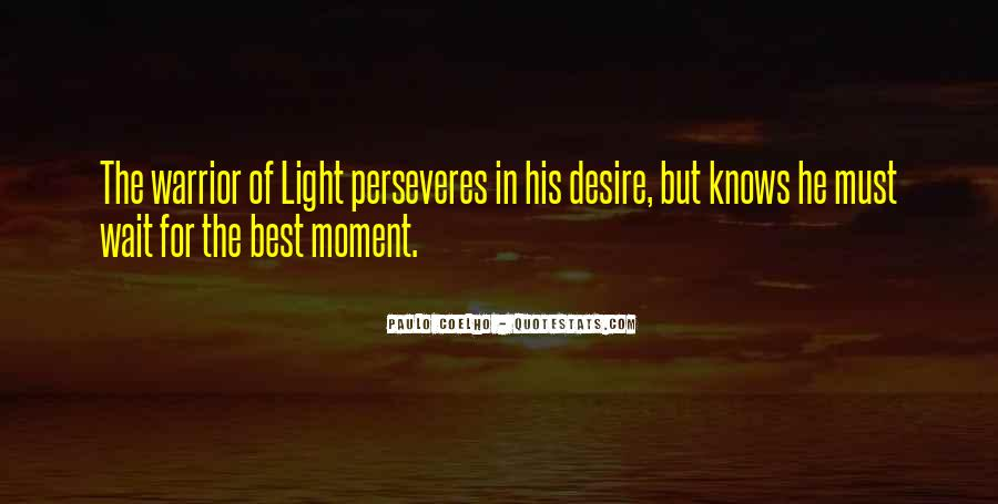 Perseveres Quotes #490176