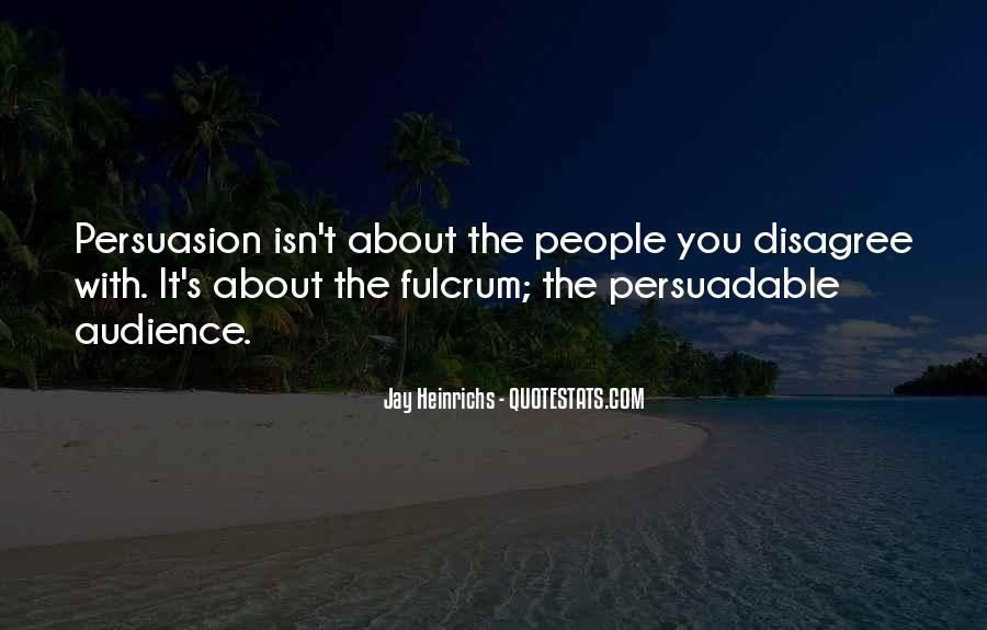 Persuadable Quotes #480897