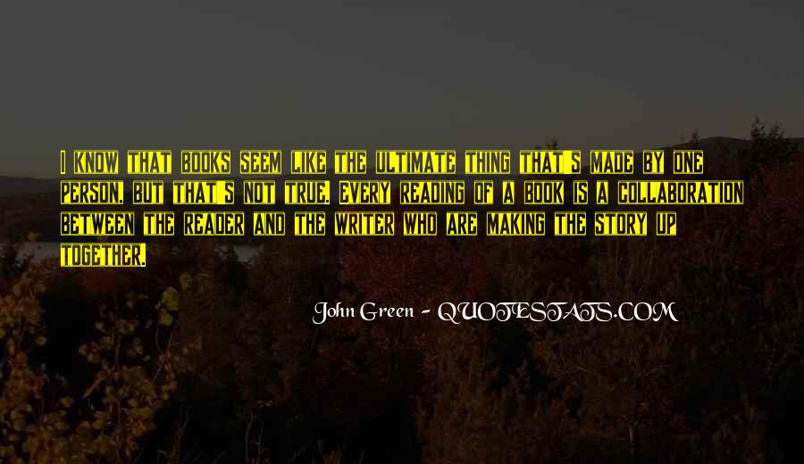 Quotes About Reading John Green #350491