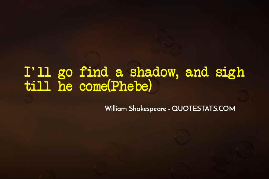 Phebe Quotes #1185205