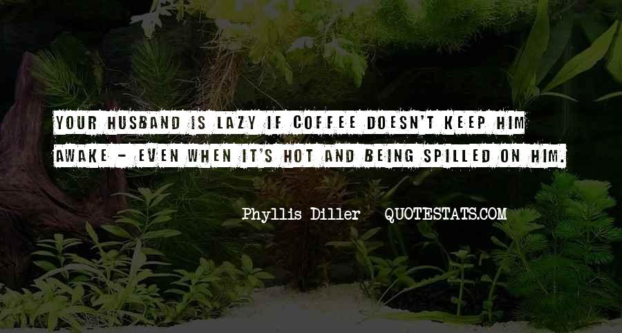 Phyllis's Quotes #401227