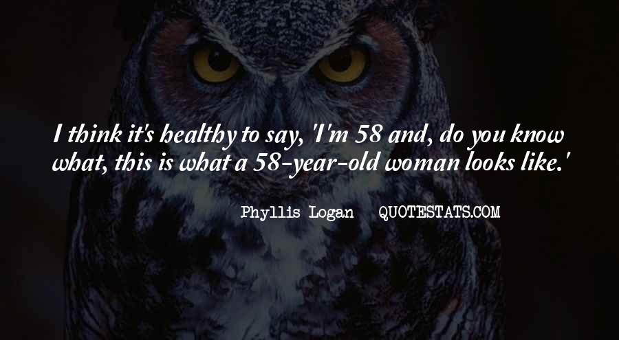 Phyllis's Quotes #47073