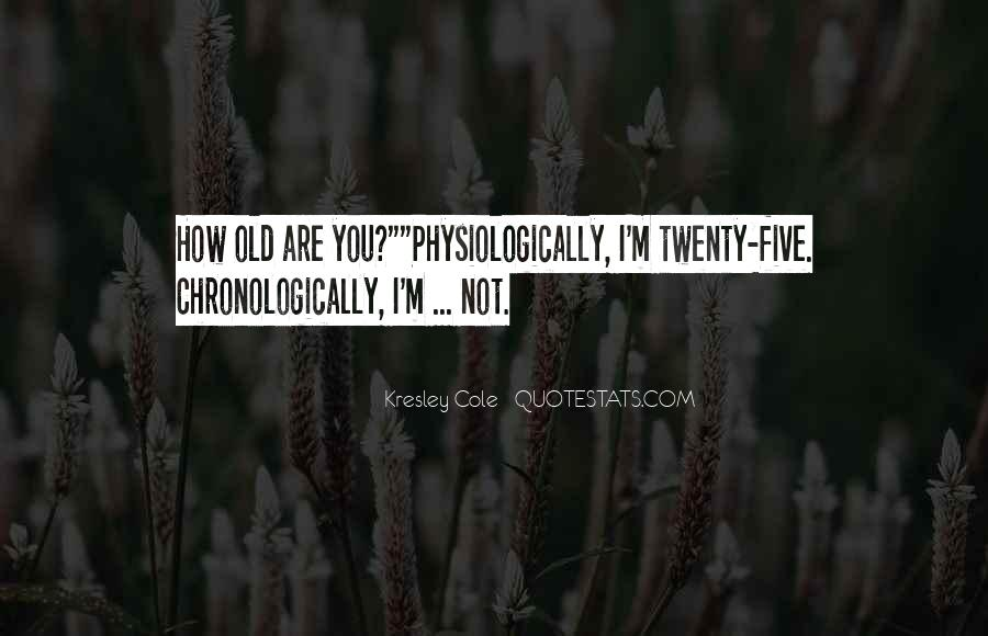 Physiologically Quotes #1024600