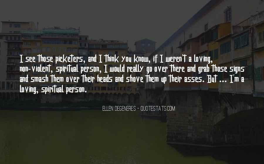 Picketers Quotes #1771719