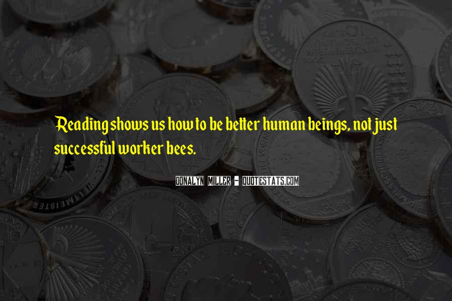Quotes About Worker Bees #1686077