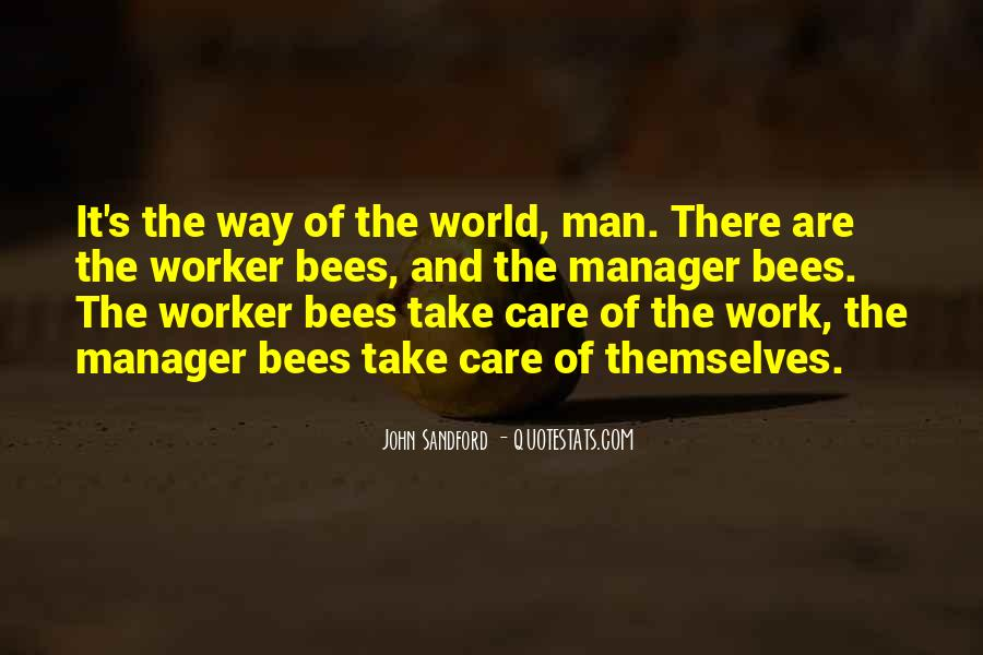 Quotes About Worker Bees #1875565