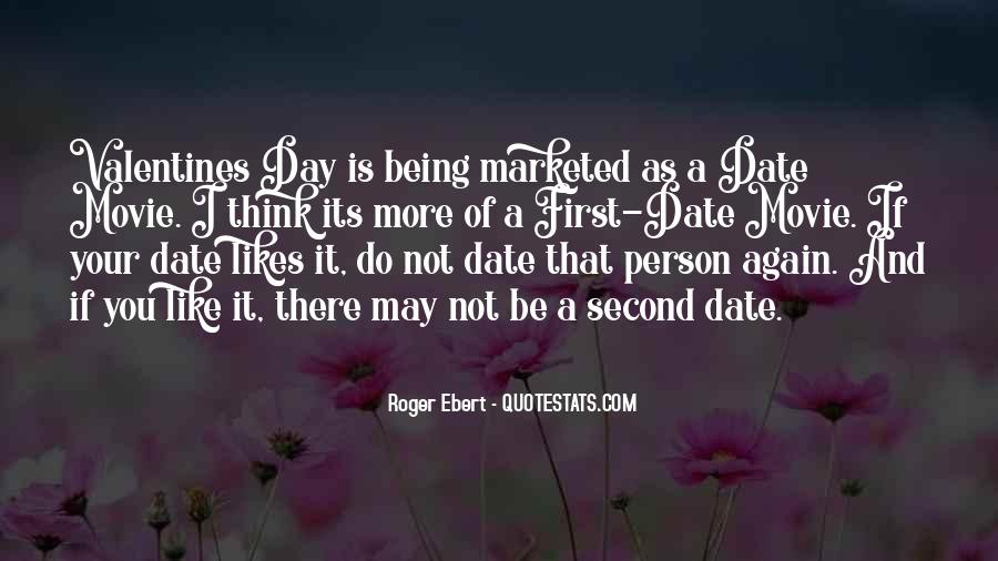 Quotes About Thinking Someone Likes You #158840