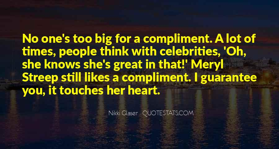Quotes About Thinking Someone Likes You #195703