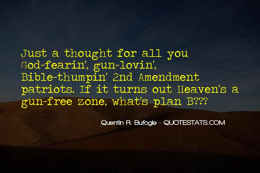 Quotes About Guns And God #1486081