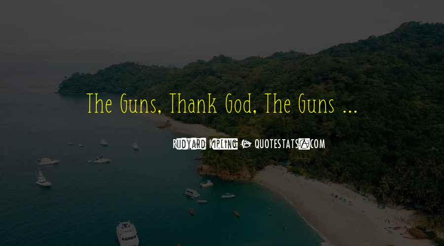 Quotes About Guns And God #334023