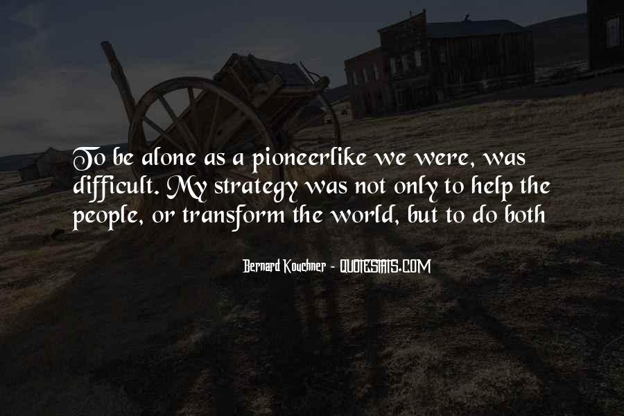 Pioneerlike Quotes #1653485
