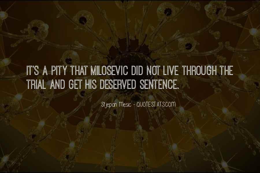 Pity's Quotes #266727