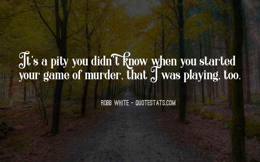 Pity's Quotes #364389