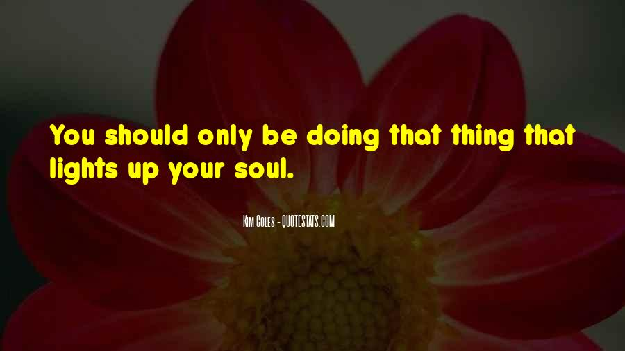 Quotes About Doing Your Thing #231666
