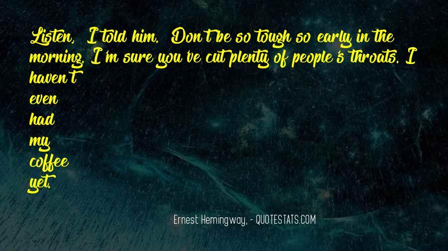 Plenty's Quotes #170813
