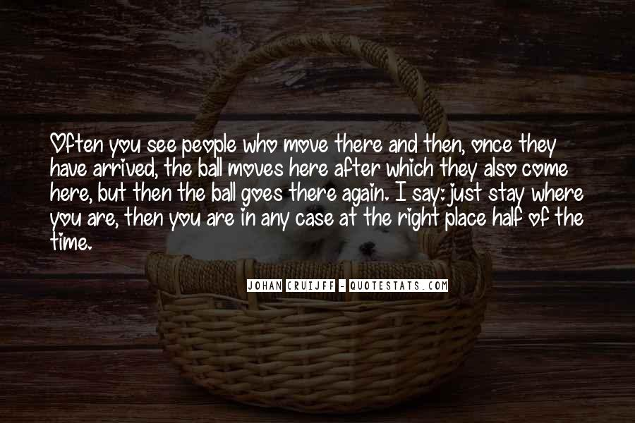 Quotes About Stay The Same #16049