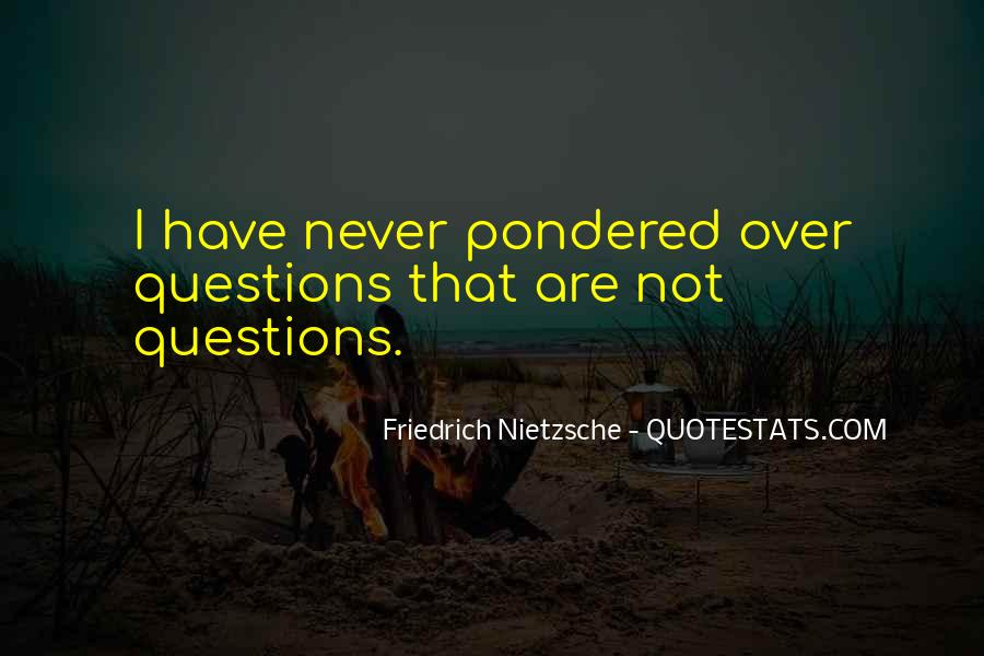 Pondered Quotes #1597668