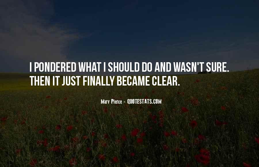 Pondered Quotes #1822145