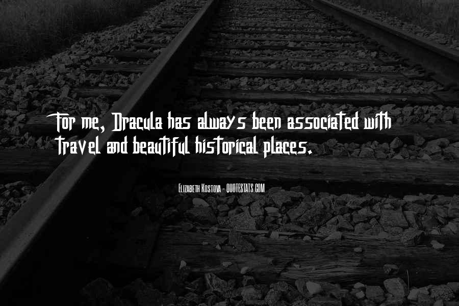 Quotes About Historical Places #1433832
