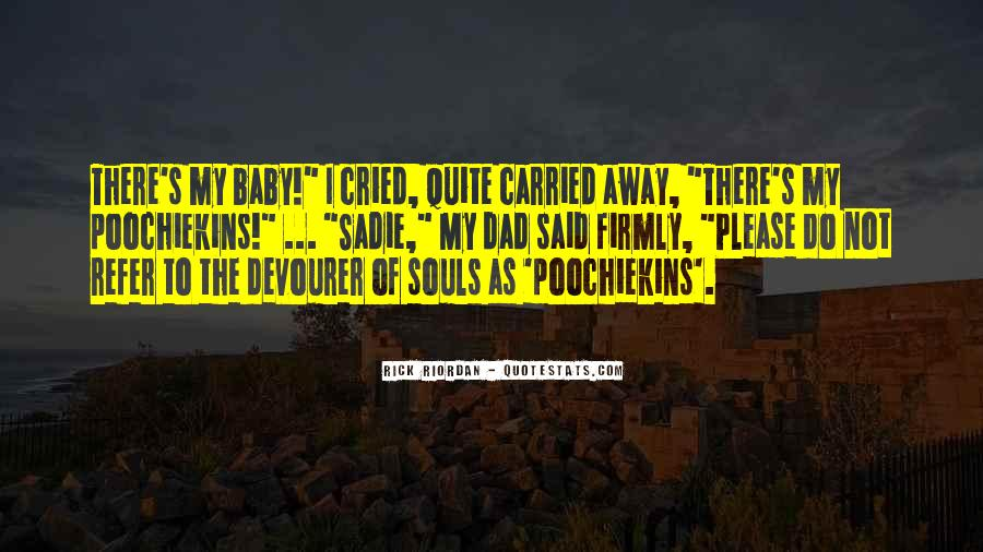 Poochiekins Quotes #470268