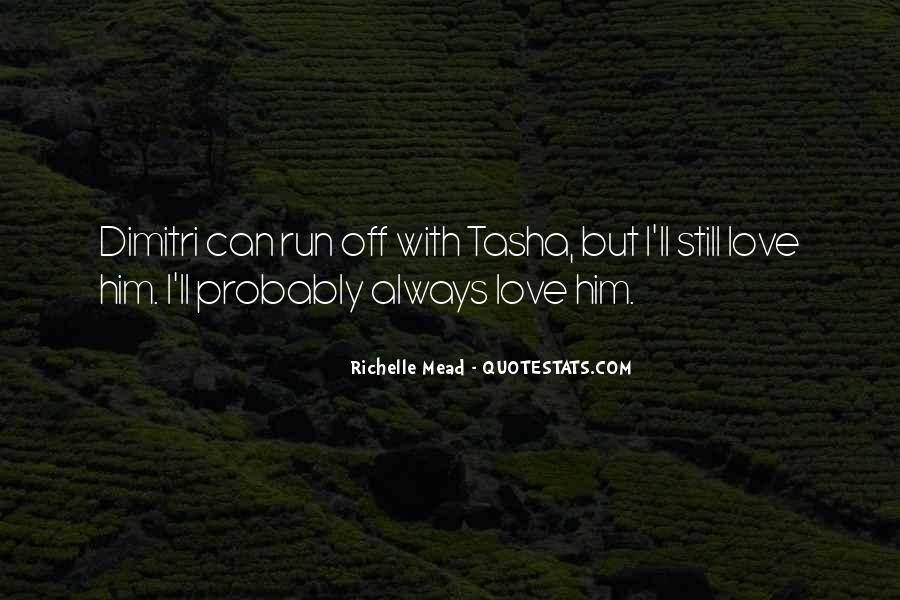 Quotes About I Still Love Him #615646