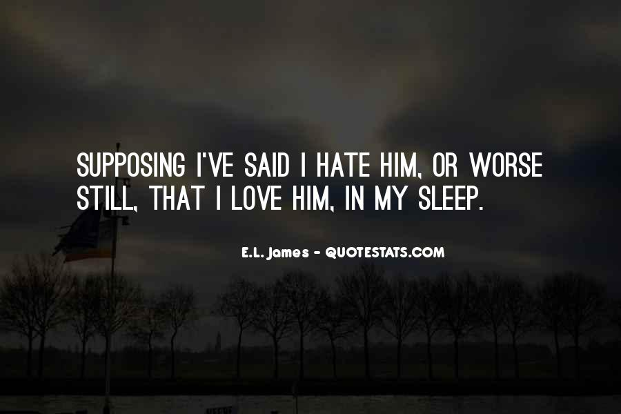 Quotes About I Still Love Him #857238