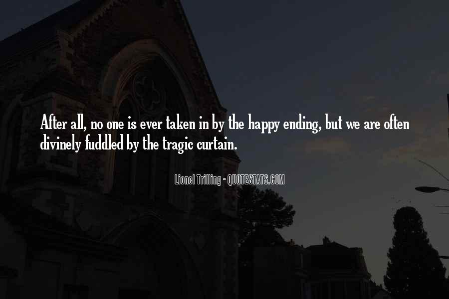 Quotes About Tragic Endings #1171176