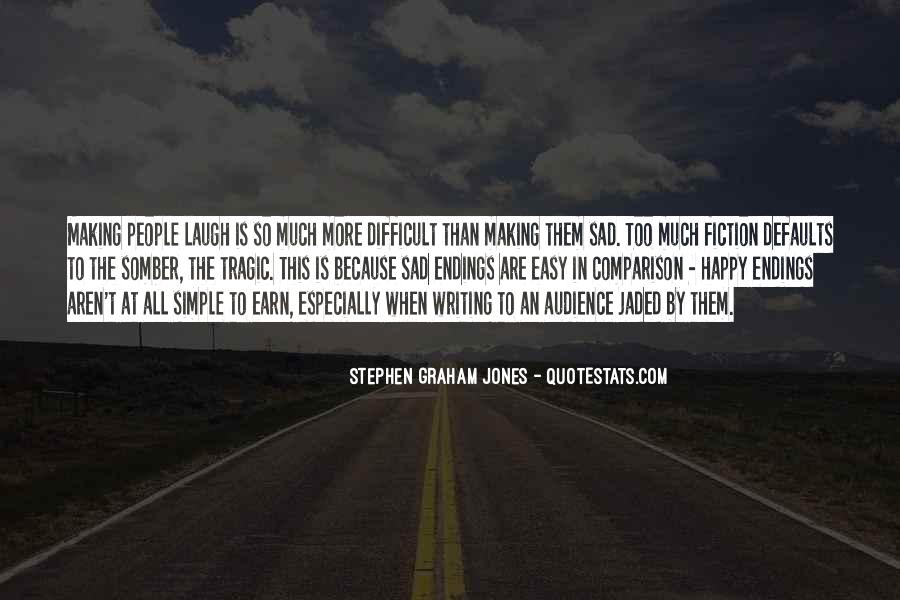 Quotes About Tragic Endings #1724416
