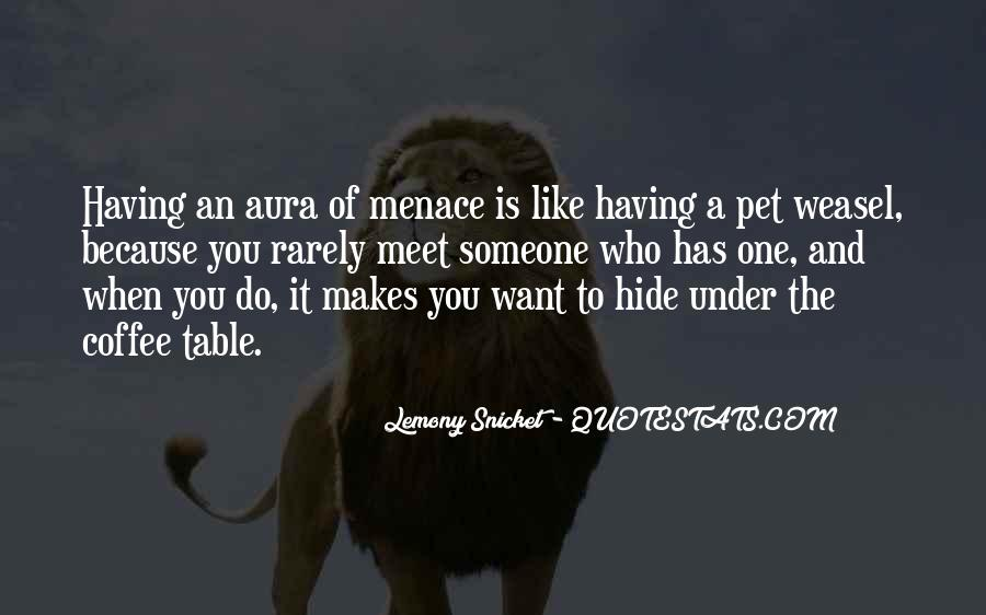 Quotes About Menace #23847