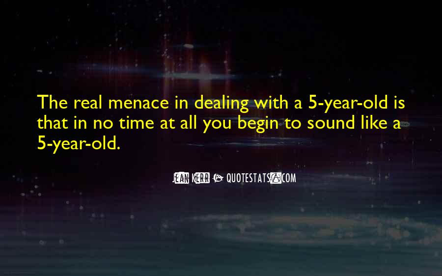 Quotes About Menace #356782