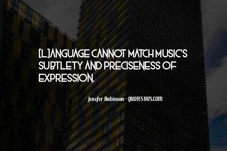 Preciseness Quotes #1507199