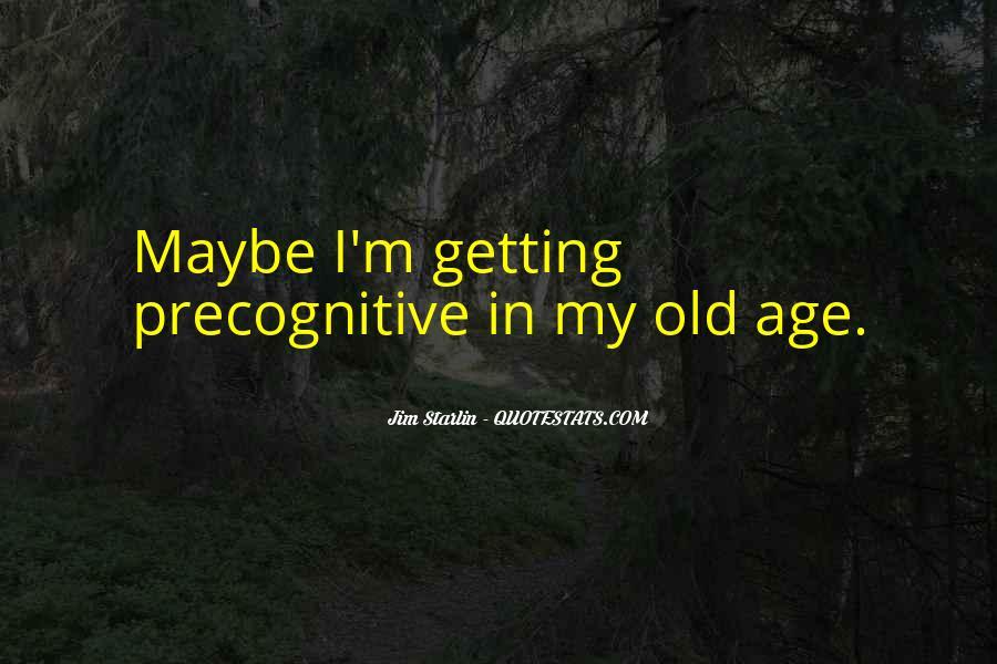 Precognitive Quotes #1477029