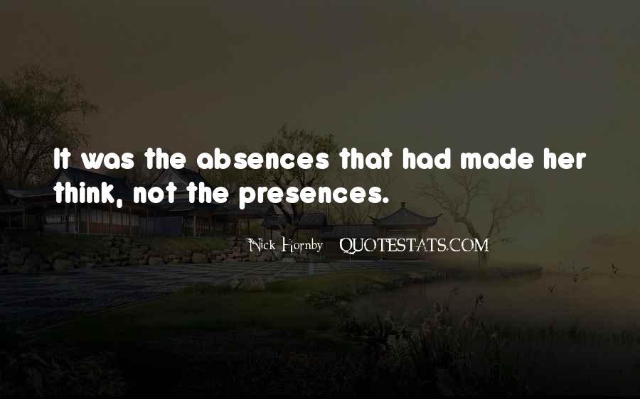Presences Quotes #162185