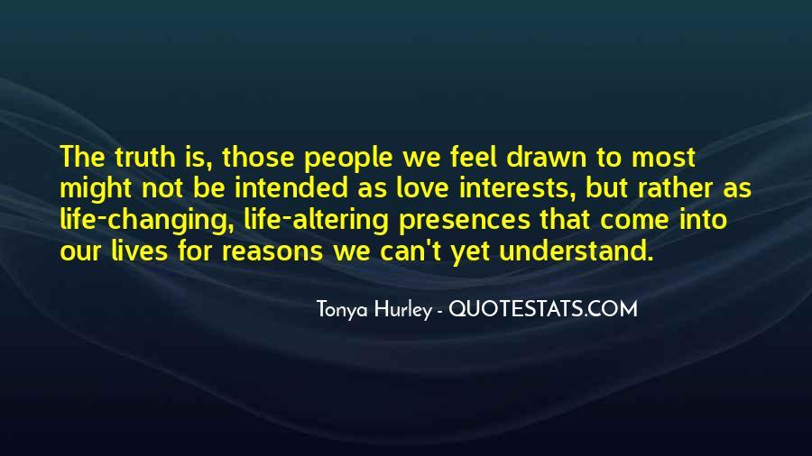 Presences Quotes #319488