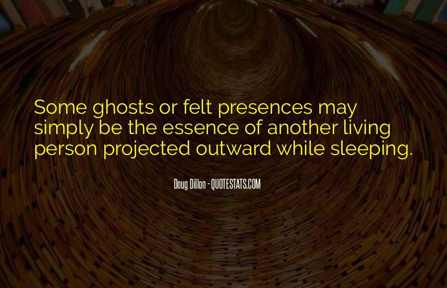 Presences Quotes #808358