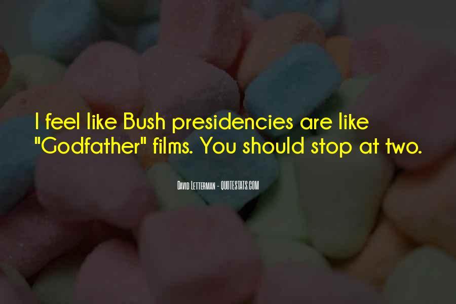 Presidencies Quotes #1237332