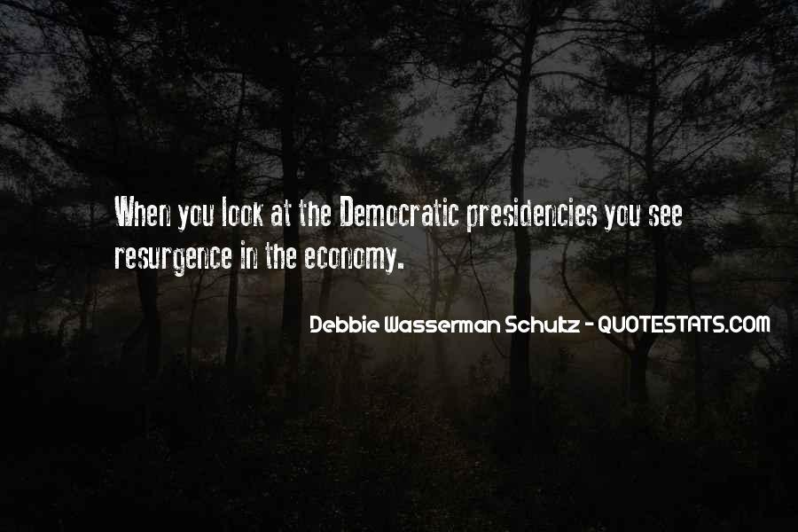 Presidencies Quotes #1504865
