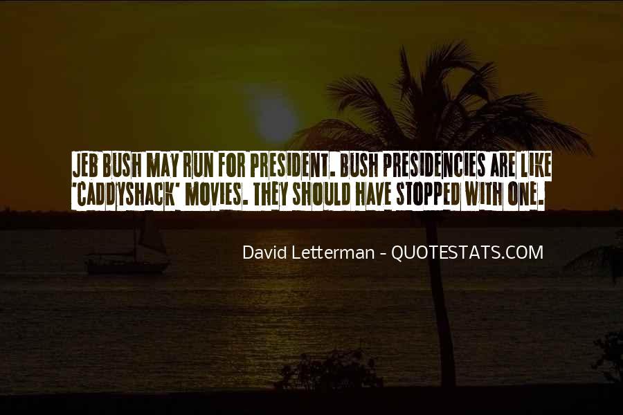 Presidencies Quotes #1812351