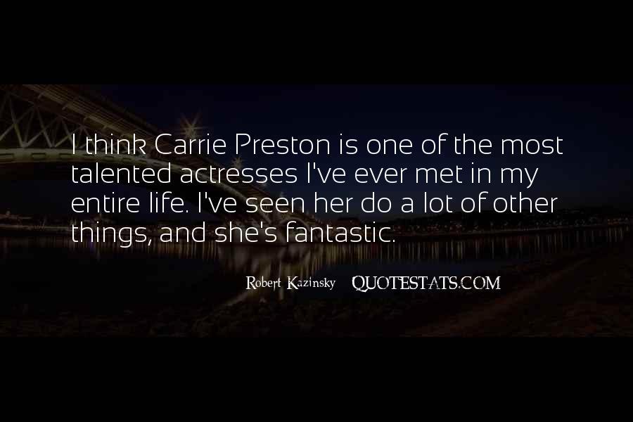 Preston's Quotes #365429