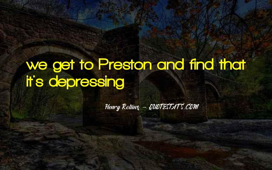 Preston's Quotes #538188