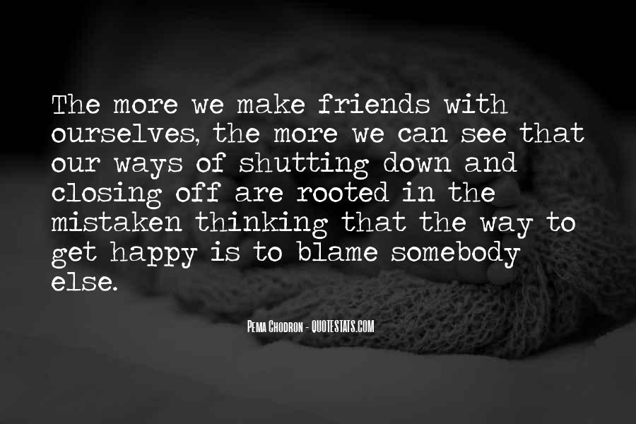 Quotes About Friends Shutting You Out #571828