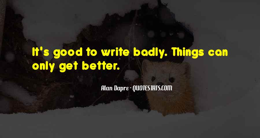 Quotes About Things Can Only Get Better #994090