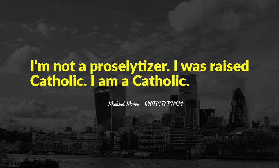 Proselytizer Quotes #1860439